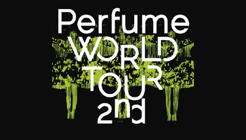 Perfume 2nd World Tour Works out on Oct 1!