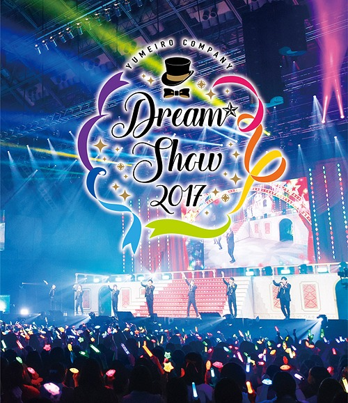 """Yumeiro Cast"" DREAM SHOW 2017 LIVE / V.A."