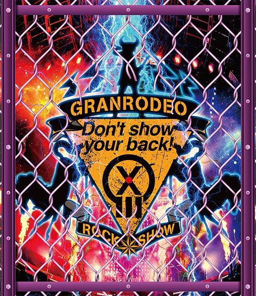 """GRANRODEO Live 2018 G13 Rock Show """"Don't show your back!"""" Blu-ray / GRANRODEO"""