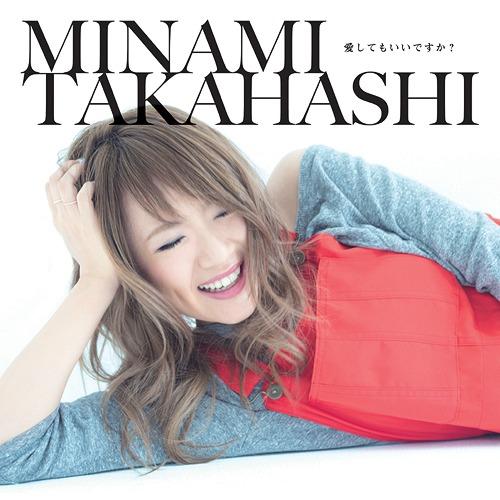 Aishitemo Ii desuka? / Minami Takahashi