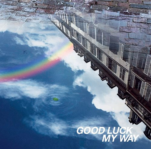 Good Luck My Way - L'Arc~en~Ciel