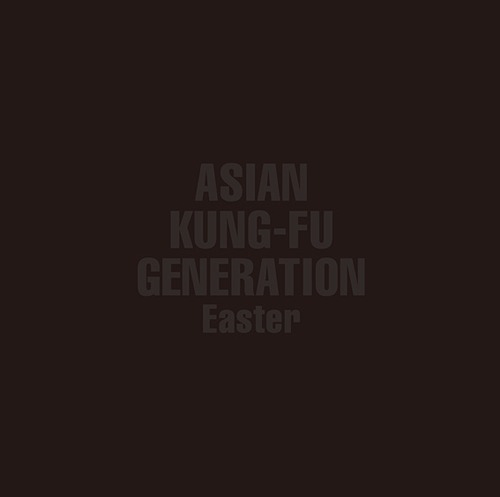 Asian Kung-Fu Generation Easter