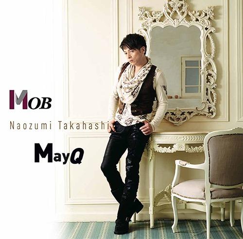 Mob / MayQ / Naozumi Takahashi