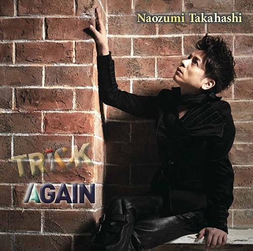 Trick / Again / Naozumi Takahashi