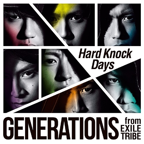 Hard Knock Days / GENERATIONS from EXILE TRIBE