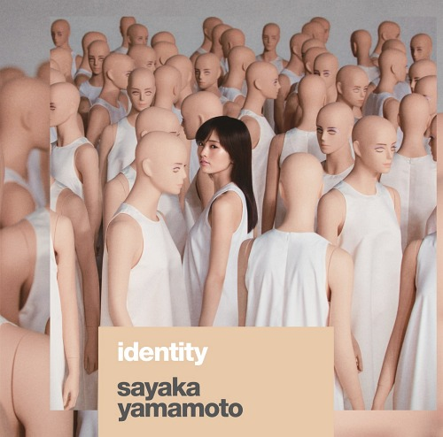 identity / Sayaka Yamamoto