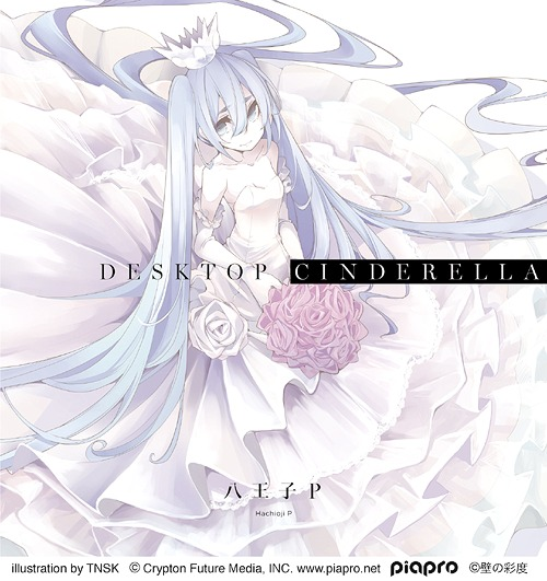 Desktop Cinderella / HACHIOUJI P