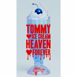 Tommy Ice Cream Heaven Forever [w/ DVD, Limited Edition]