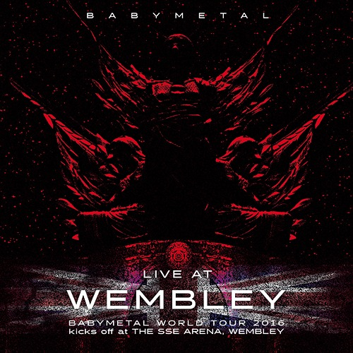 LIVE AT WEMBLEY BABYMETAL WORLD TOUR 2016 kicks off at THE SSE ARENA, WEMBLEY / BABYMETAL