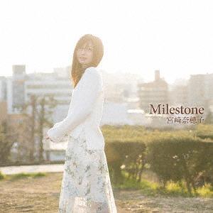 Milestone / Nahoko Miyazaki
