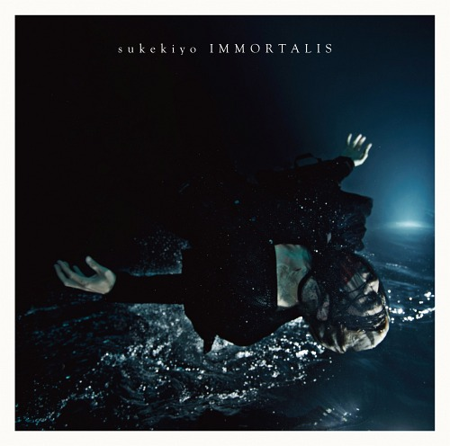 Immortalis / sukekiyo