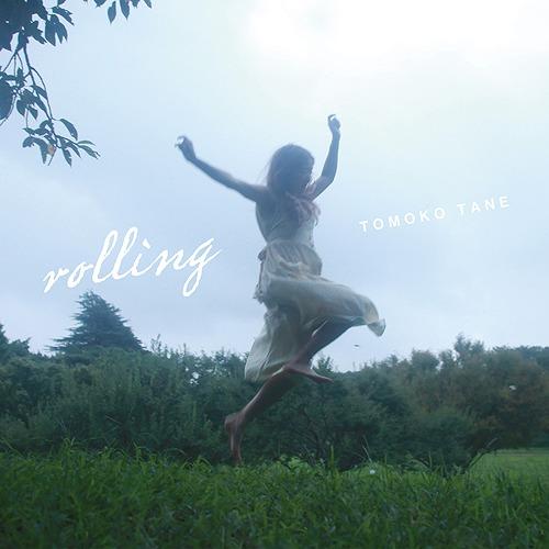 rolling / Tomoko Tane