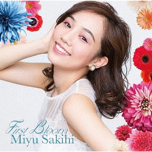 First Bloom / Miyu Sakihi