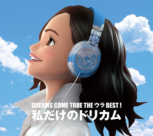DREAMS COME TRUE THE Ura BEST! Watashi dake no Dorikamu / DREAMS COME TRUE