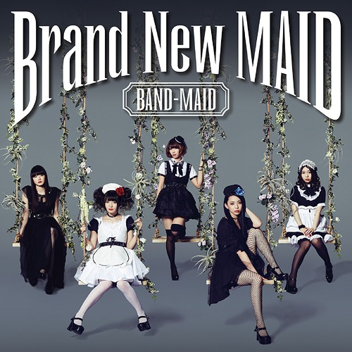 Band-Maid - Brand New MAID