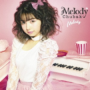 Melody / Melody Chubak