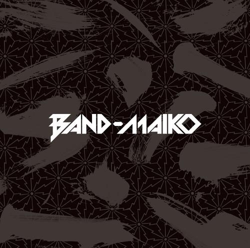 BAND-MAIKO / BAND-MAIKO