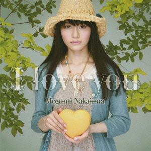 Megumi Nakajima - I Love You (2010)