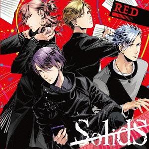 SolidS Unit CD - Red - / SolidS (Shiki Takamura (Takuya Eguchi), Tsubasa Okui (Souma Saito), Rikka Sera (Natsuki Hanae), Dai Murase (Yuichiro Umehara))