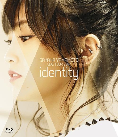Yamamoto Sayaka LIVE TOUR 2017 - identity - / Sayaka Yamamoto
