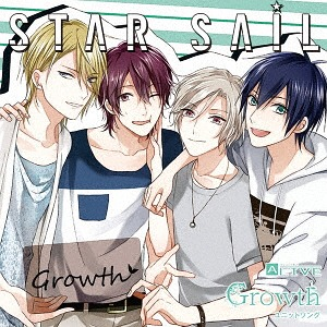"ALIVE Growth Unit Song Series ""Star Sail"" / Growth"