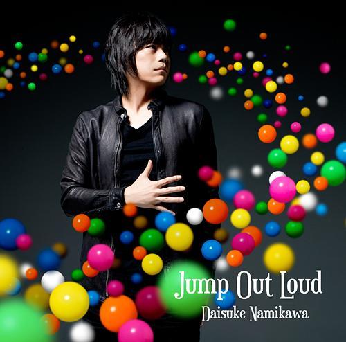 Jump Out Loud / Daisuke Namikawa