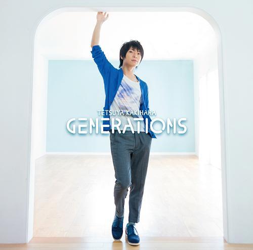 GENERATIONS / Tetsuya Kakihara