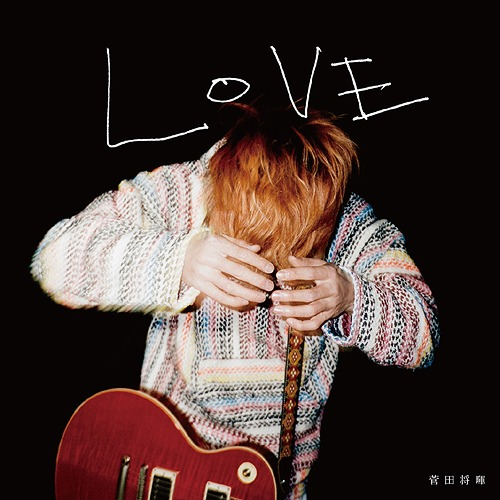 Love / Masaki Suda