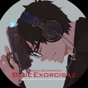 """Blue Exorcist (Ao no Exorcist) (TV Anime)"" Original Soundtrack / Animation Soundtrack"
