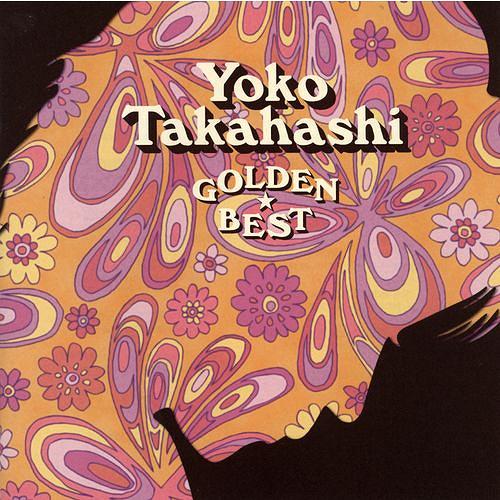 Golden Best Yoko Takahashi / Yoko Takahashi