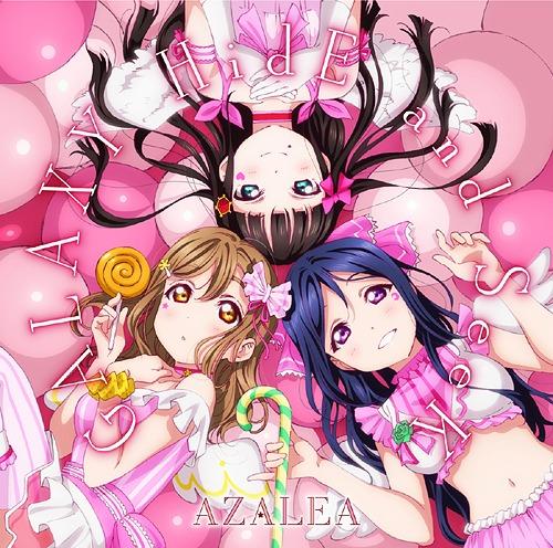 """""""Love Live! Sunshine!!"""" Unit CD Series Dai 2 Dan: GALAXY HidE and Seek / AZALEA [Kanan Matsuura (Nanaka Suwa), Dia Kurosawa (Arisa Komiya), Hanamaru Kunikida (Kanako Takatsuki)]"""