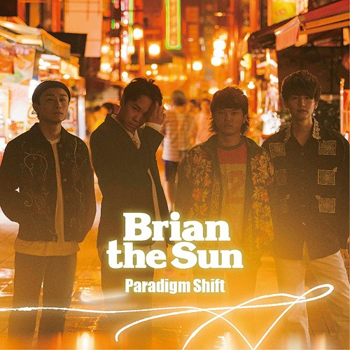Paradigm Shift / Brian the Sun