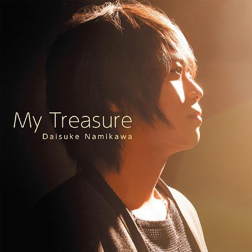 My Treasure / Daisuke Namikawa
