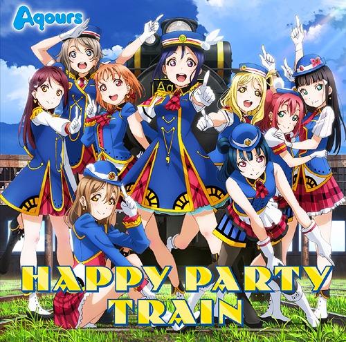 """Love Live! Sunshine!!"" 3rd Single: Happy Party Train / Aqours"