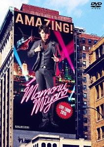 Mamoru Miyano Live Tour 2015 -Amazing!- / Mamoru Miyano