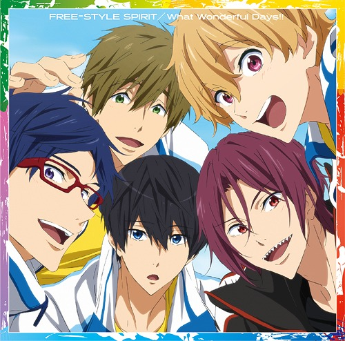 """Tokubetsu Ban Free! -Take Your Marks-"" Intro/Outro Main Theme: FREE-STYLE SPIRIT / Title is to be announced / STYLE FIVE / V.A"