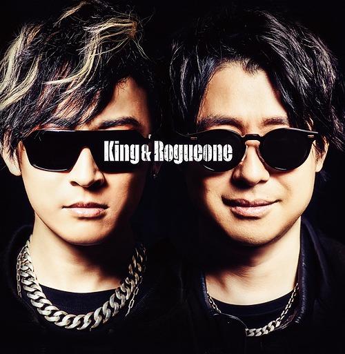 King & Rogueone / King & Rogueone (Kenichi Suzumura & Takuma Terashima)