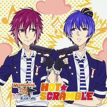 """""""Marginal#4 (Anime)"""" Outro Theme: Hot Scramble / Colorful / MARGINAL#4 (Atom Kirihara (Toshiki Masuda), Rui Aiba (Naozumi Takahashi)) / MARGINAL#4 (R Nomura (Yuto Suzuki))"""