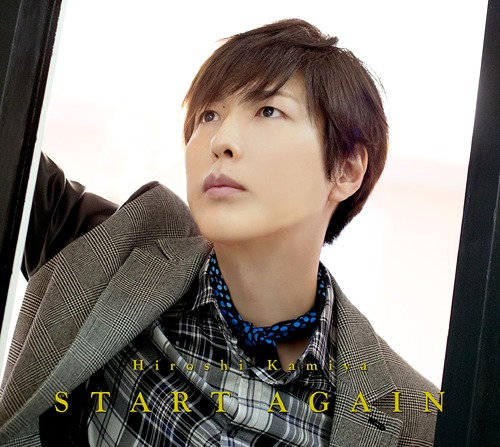 START AGAIN / Hiroshi Kamiya