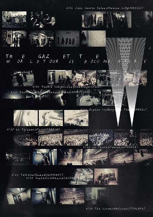 the GazettE WORLD TOUR13 DOCUMENTARY / the GazettE