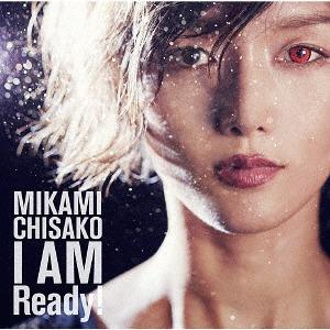 I Am Ready! / Chisako Mikami