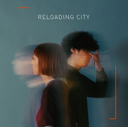Reloading City / Mononcle