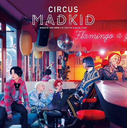 Circus / MADKID