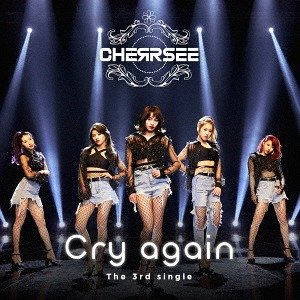 Cry again / CHERRSEE