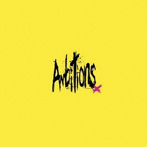 Ambitions / ONE OK ROCK
