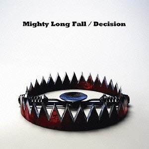 Mighty Long Fall / Decision / ONE OK ROCK