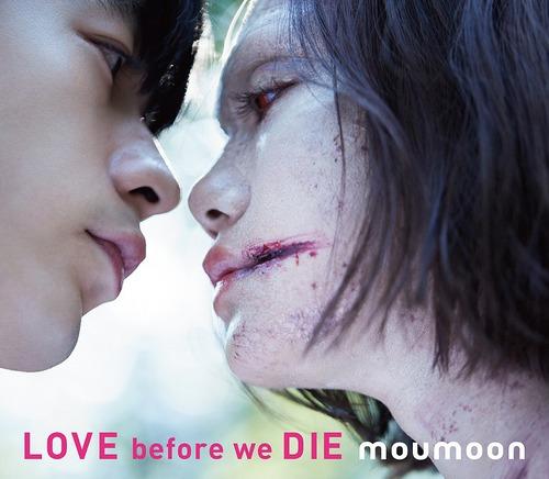 Love before we Die / moumoon