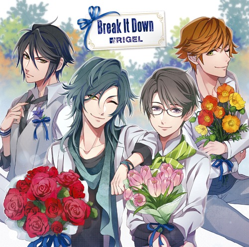 Break It Down / Rigel <Rintaro Ichigaya (CV: Yuki Inoue), Izumo Osaki (CV: Keisuke Furuhata), Yosuke Shibuya (CV: Junya Komatsu), Maki Tatsumi (CV: Tatsuya Tokutake) from Gekidan Altair>