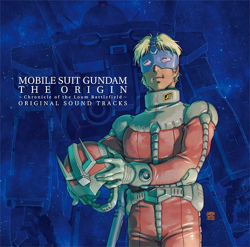 """Mobile Suit Gundam The Origin (Anime)"" - Chronicle of the Loum Battlefield - Original Soundtracks / Animation Soundtrack (Music by Takayuki Hattori)"