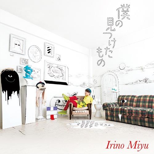 Boku no Mitsuketa Mono / Miyu Irino